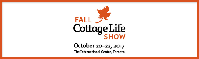 Cottage Life Show 2017